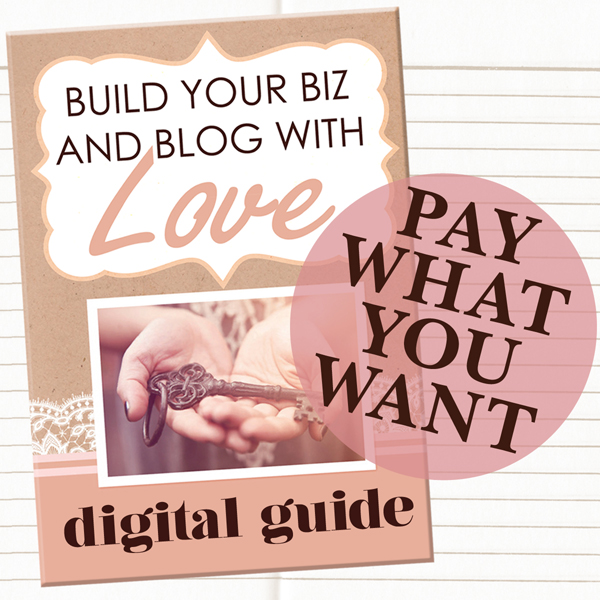Build your biz and blog with love