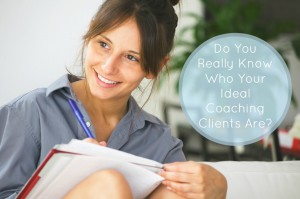 Ideal Coaching Clients