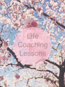 Life Coaching Lessons