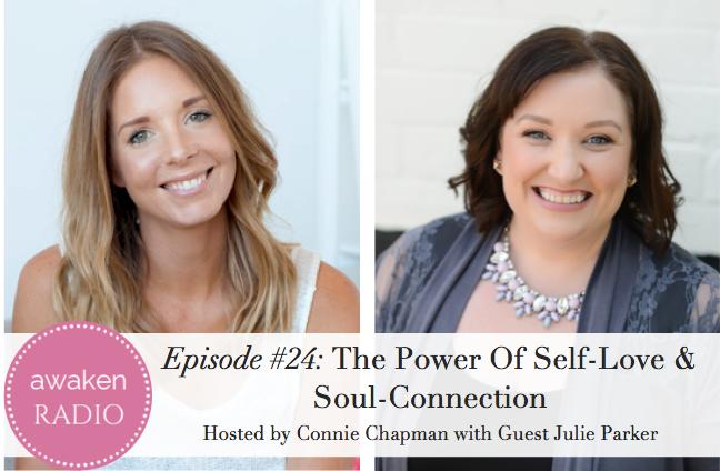 The Power of Self-Love – Awaken Radio with Connie Chapman