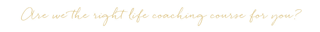 Are-we-the-right-life-coaching-course-for-you-