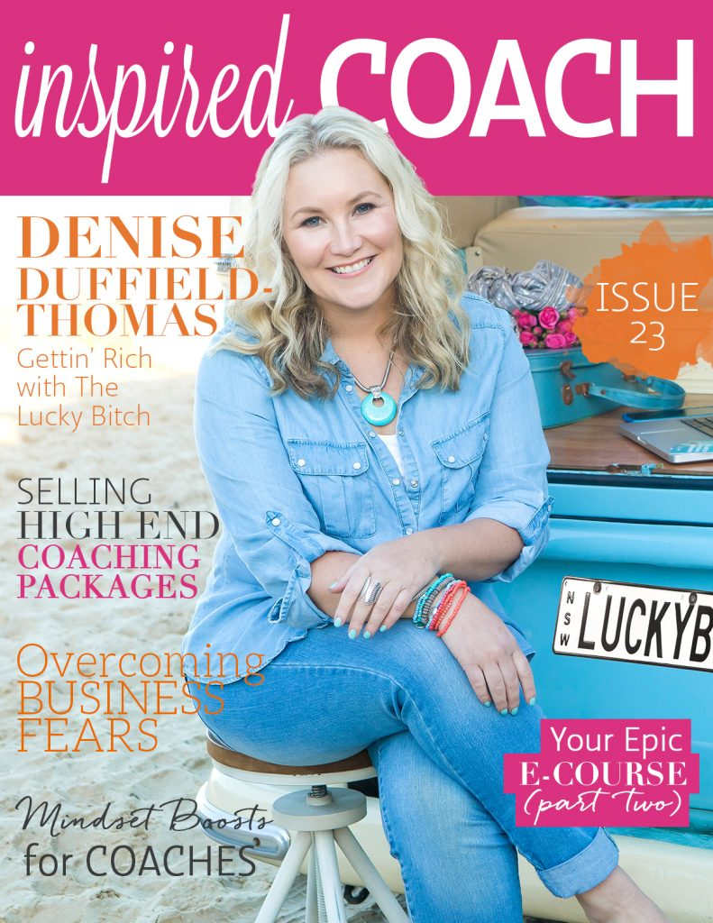 Denise Duffield-Thomas inspired COACH