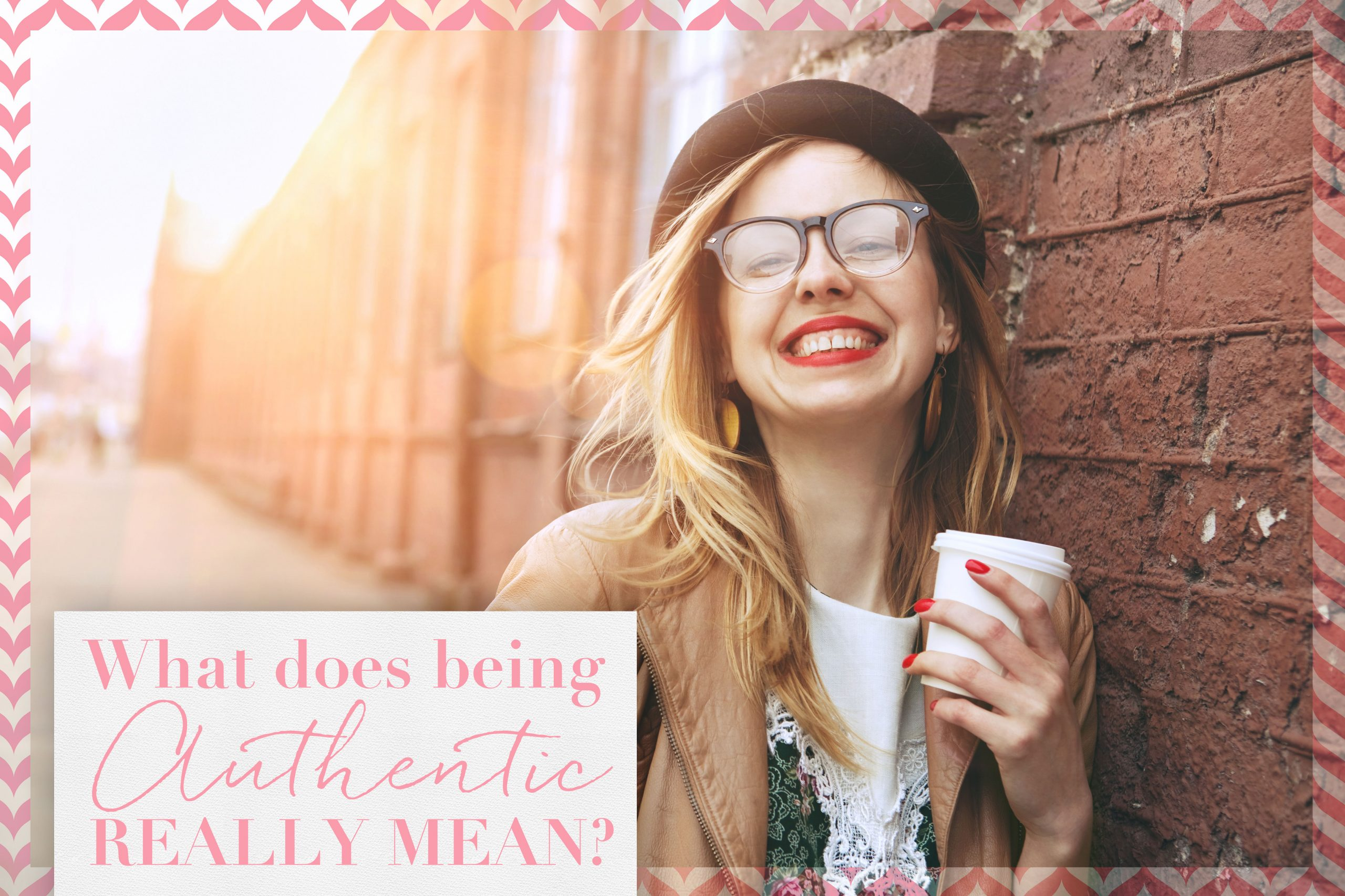 What Does Being 'Authentic' Really Mean?