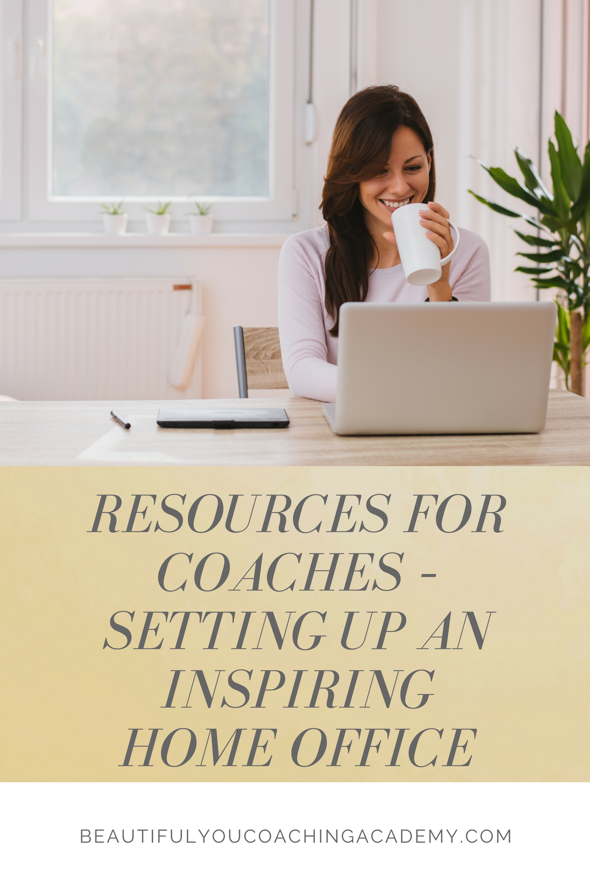 Resources for Coaches – Setting Up an Inspiring Home Office